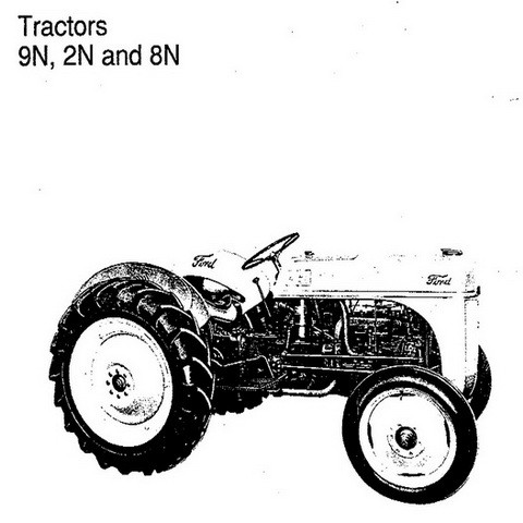 Ford New Holland 9N, 2N and 8N Tractors Repair Service Manual