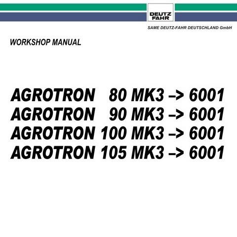 DEUTZ-FAHR AGROTRON 80-90-100-105 MK3 » 6001 Tractor Service Repair Workshop Manual