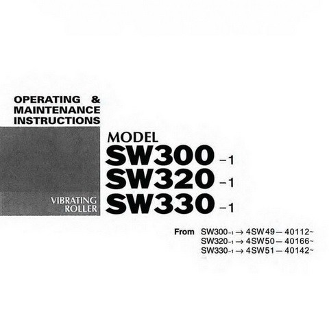 SAKAI SW300 Series Vibrating Roller Operation and Maintenance Instructions