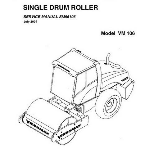 Vibromax VM 106 Single Drum Roller Repair Service Manual