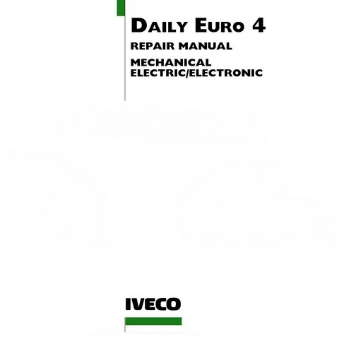 Iveco Daily Euro 4 Workshop Service Repair Manual (2006-2011)