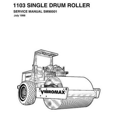 Vibromax 1103 Single Drum Roller Repair Service Manual