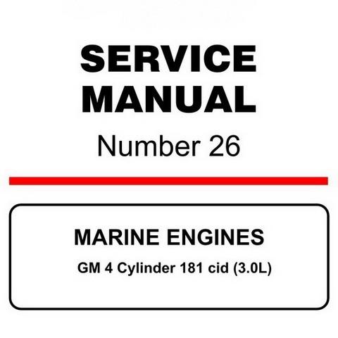 Mercury Marine MerCruiser Service Manual #26 MARINE ENGINES - GM 4 Cylinder 181 cid (3.0L)