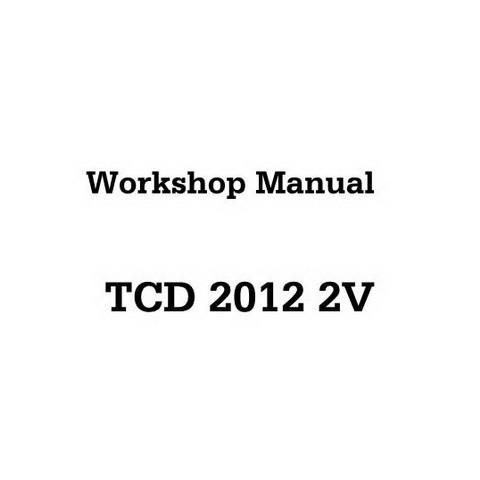DEUTZ TCD 2012 2V Engine Service Repair Workshop Manual