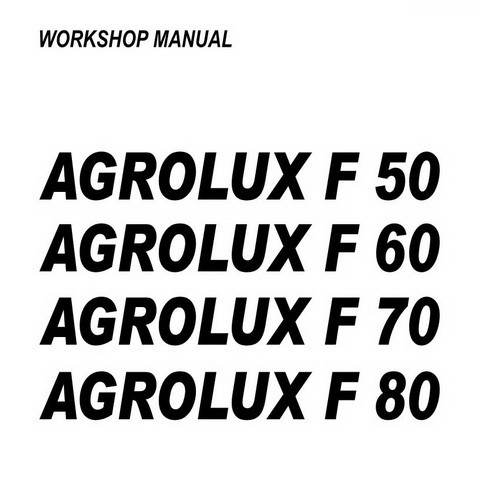 DEUTZ-FAHR AGROLUX F50-F60-F70-F80 Tractor Service Repair Workshop Manual