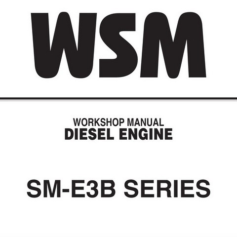 Kubota SM-E3B Series Diesel Engine Service Repair Workshop Manual