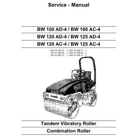 Bomag BW100AD-4/BW100AC-4/BW120AD-4/BW125AD-4/BW120AC-4/BW125AC-4 Roller Repair Service Manual