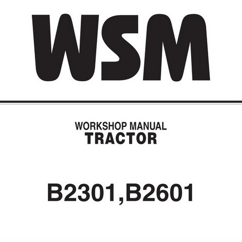 Kubota B2301, B2601 Tractor Service Repair Workshop Manual