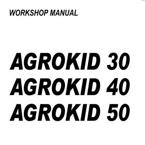 Deutz-Fahr Agrokid 30-40-50 Mini Tractor Workshop Service Repair Manual