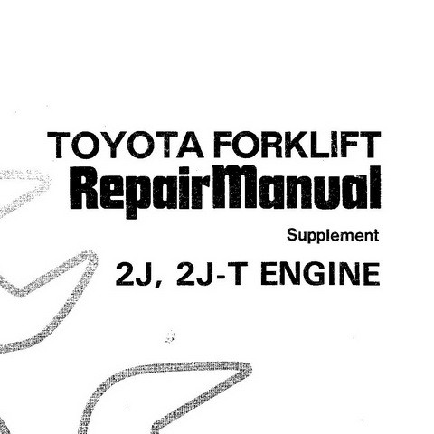 Toyota Forklift 2J and 2J-T Engines Service Repair Manual Supplement