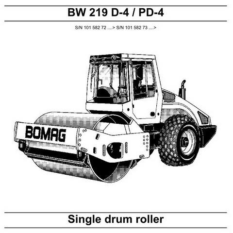 Bomag BW 219 D-4, BW 219 PD-4 Single Drum Roller Repair Service Manual