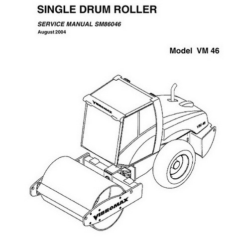 Vibromax VM 46 Single Drum Roller Repair Service Manual