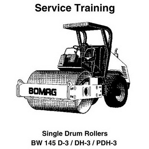 Bomag Single Drum Rollers BW124 DH-3/PDH-3/PDB-3, BW145 D-3/DH-3/PDH-3 Service Training