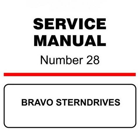 Mercury Marine MerCruiser Service Manual #28 BRAVO STERNDRIVES