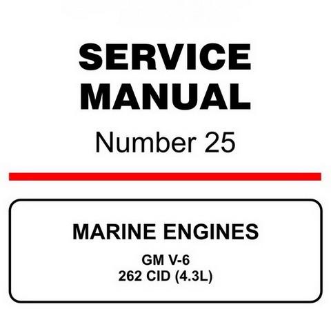 Mercury Marine MerCruiser Service Manual #25 MARINE ENGINES - GM V-6 262 CID (4.3L)