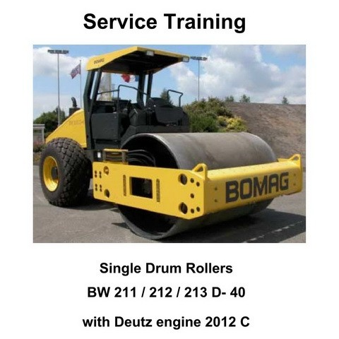 Bomag BW 211/212/213 D-40 Single Drum Rollers Service Training Manual