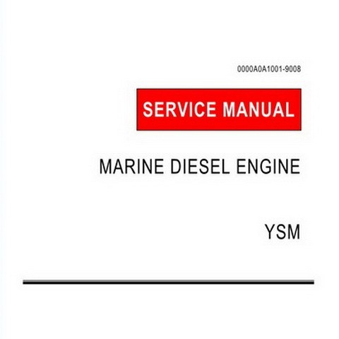 Yanmar YSM Model Marine Diesel Engine Repair Service Manual