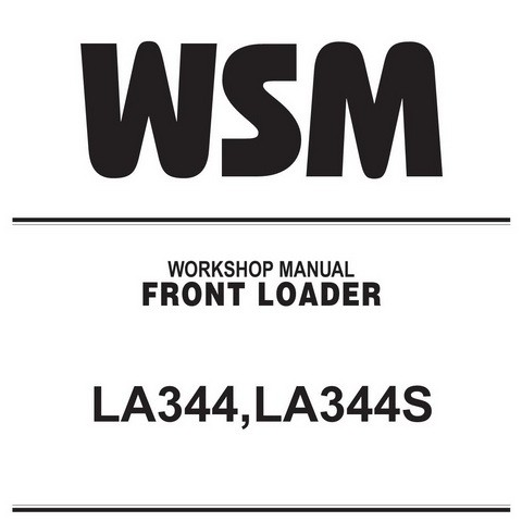 Kubota LA344,LA344S Front Loader Service Repair Workshop Manual