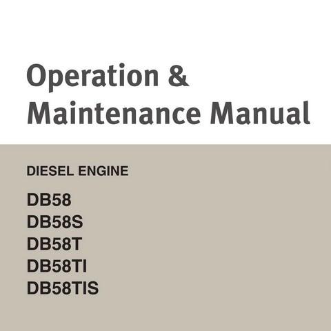 Doosan D858, DB58S, DB58T, DB58TI & DB58TIS Diesel Engine Operation and Maintenance Manual