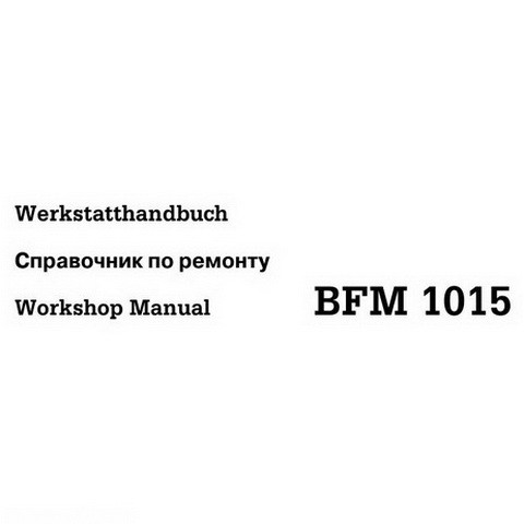 Deutz BFM 1015 Diesel Engine Workshop Service Repair Manual