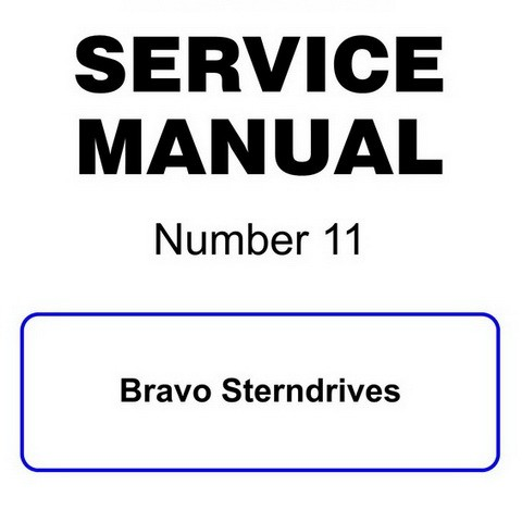Mercury Marine MerCruiser Service Manual #11 Bravo Sterndrives