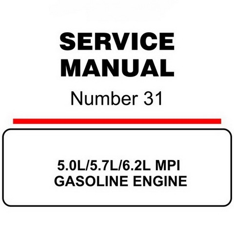 Mercury Marine MerCruiser Service Manual #31 GASOLINE ENGINE 5.0L/5.7L/6.2L MPI