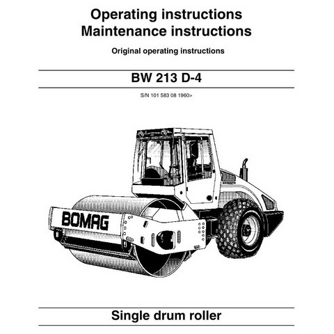 Bomag BW 213 D-4 Single Drum Roller Operation & Maintenance Instructions Manual