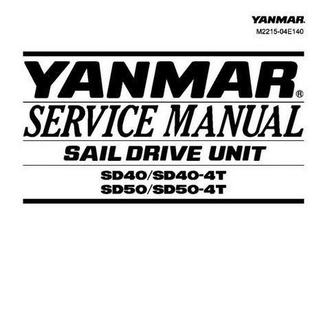 Yanmar SD40/SD40-4T, SD50/SD50-4T Sail Drive Unit Marine Diesel Engine Reapir Service Manual