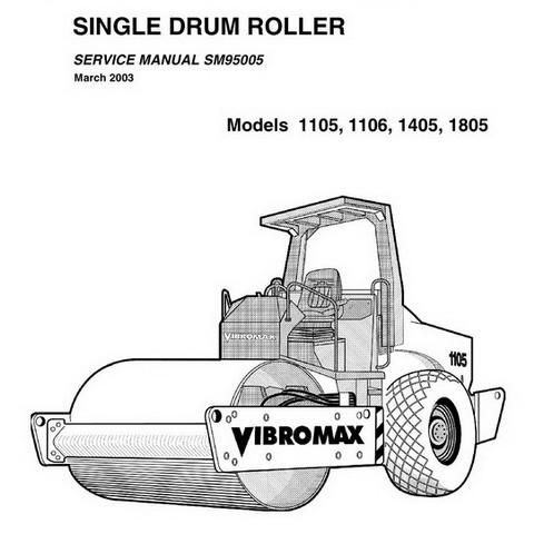 Vibromax 1105, 1106, 1405, 1805 Single Drum Roller Repair Service Manual