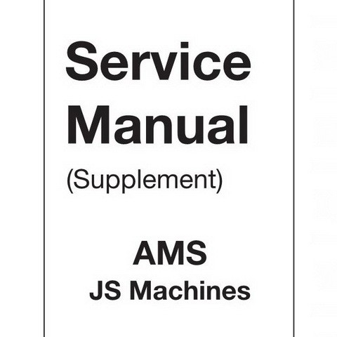 JCB AMS JS Machines Repair Service Manual Supplement -