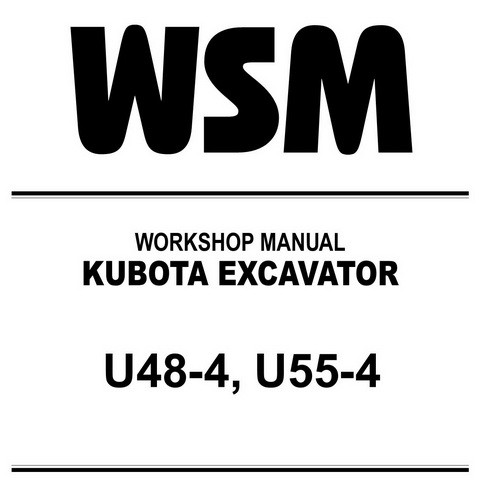 Kubota U48-4, U55-4 Excavator Service Repair Workshop Manual