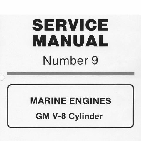 Mercury Marine MerCruiser Service Manual #9 MARINE ENGINES - GM V-8 Cylinder