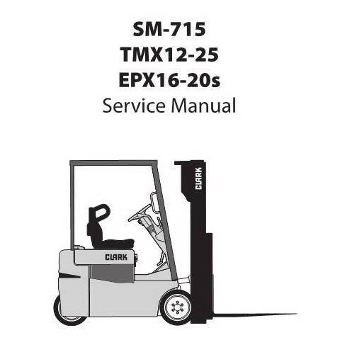 Clark Forklift TMX12-25, EPX16-20s Workshop Repair Service Manual