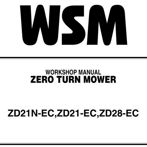 Kubota ZD21N-EC,ZD21-EC,ZD28-EC Zero Turn Mower Service Repair Workshop Manual