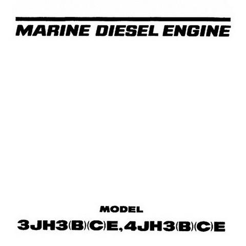 Yanmar 3JH3(B)(C)E, 4JH3(B)(C)E Marine Diesel Engine Repair Service Manual