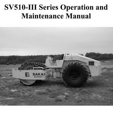 SAKAI SV510-III Series Roller Operation and Maintenance Manual