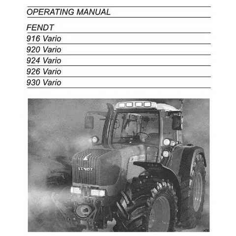 FENDT 916/920/924/926/930 Vario Tractors Operation and Maintenance Manual