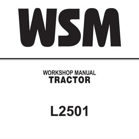 kubota tractor wiring diagrams opc kubota l2501 tractor service repair workshop manual digital  kubota l2501 tractor service repair