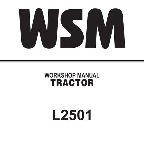 Kubota L2501 Tractor Service Repair Workshop Manual
