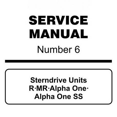 Mercury Marine MerCruiser Service Manual #6 Sterndrive Units R/MR/Alpha One/Alpha One SS