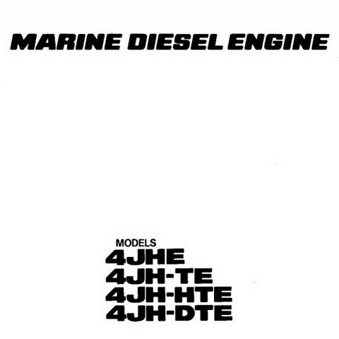 Yanmar 4JHE, 4JH-TE, 4JH-HTE & 4JH-DTE Marine Diesel Engine Repair Service Manual