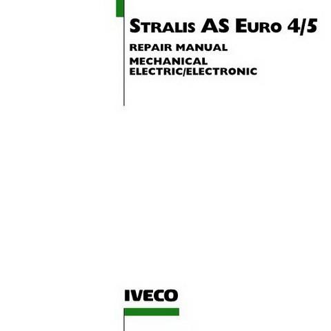 Iveco Stralis AS Euro 4/5 Workshop Service Repair Manual