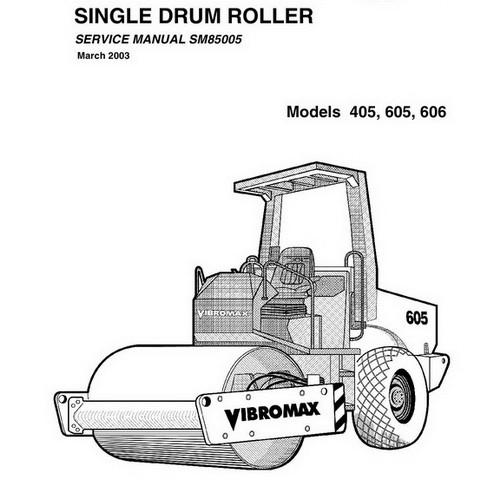 Vibromax 405, 605, 606 Single Drum Roller Repair Service Manual