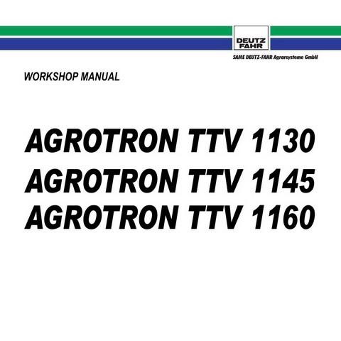 DEUTZ-FAHR AGROTRON TTV 1130-1145-1160 Tractor Service Repair Workshop Manual