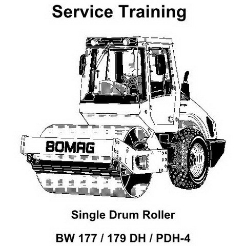 Bomag BW 177 DH, BW 177 PDH-4, BW 179 DH, BW 179 PDH-4 Single Drum Roller Service Training