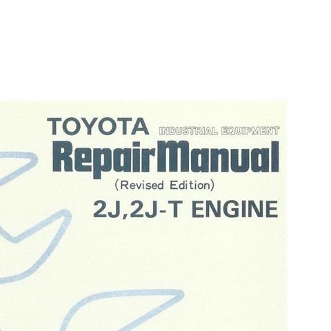 Toyota Industrial Equipment 2J, 2J-T Engine Service Repair Manual