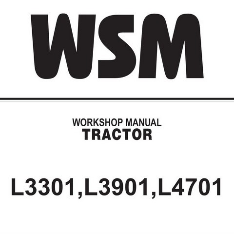 Kubota L3301, L3901 & L4701 Tractor Service Repair Workshop Manual