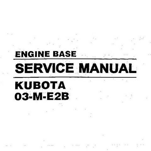 Hyundai 03-M-E2B Kubota Engine Base Repair Service Manual