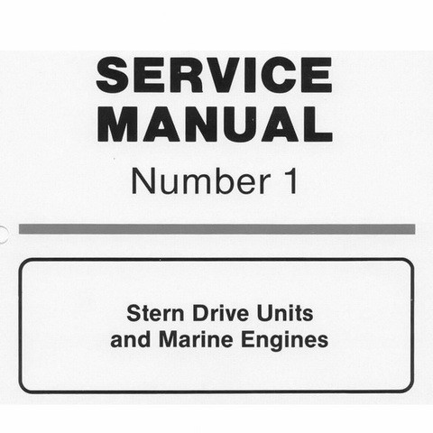 Mercury Marine MerCruiser Service Manual #1 Stern Drive Units and Marine Engines