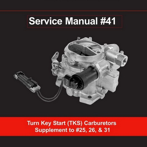 Mercury Marine MerCruiser Service Manual #41 Turn Key Start (TKS) Carburetors